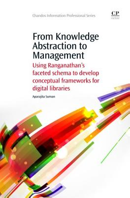From Knowledge Abstraction to Management By Suman, Aparajita